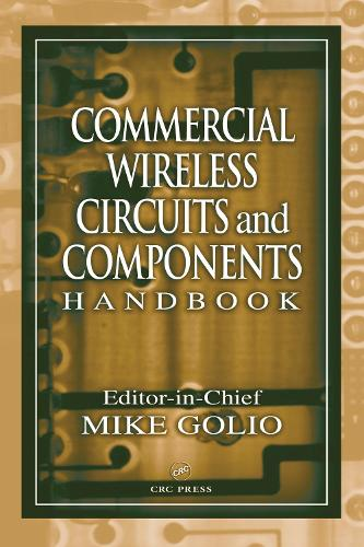 Commercial Wireless Circuits and Components Handbook (Hardback)