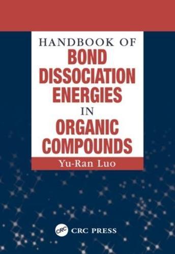 Handbook of Bond Dissociation Energies in Organic Compounds (Hardback)
