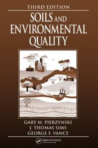 Soils and Environmental Quality (Hardback)