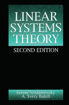 Linear Systems Theory, Second Edition - Systems Engineering (Hardback)
