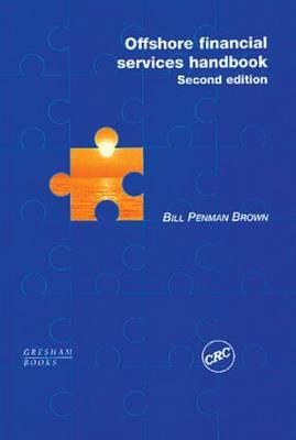 Offshore Financial Services Handbook, Second Edition (Hardback)