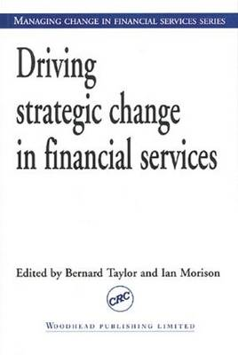 Driving Strategic Change in Financial Services (Paperback)