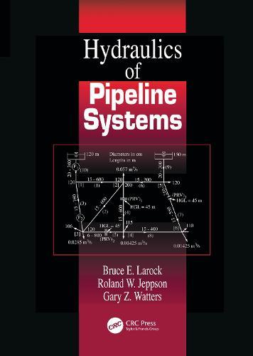 Hydraulics of Pipeline Systems (Hardback)