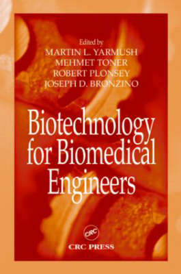 Biotechnology for Biomedical Engineers - Principles and Applications in Engineering (Hardback)