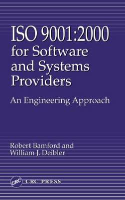 Iso 9001: 2000 for Software and Systems Providers:  An Engineering Approach (Hardback)