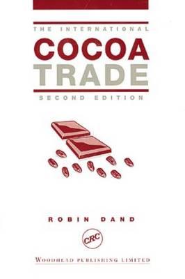 The International Cocoa Trade, Second Edition (Hardback)