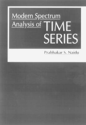 Modern Spectrum Analysis of Time Series: Fast Algorithms and Error Control Techniques (Hardback)