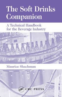 The Soft Drinks Companion: A Technical Handbook for the Beverage Industry (Hardback)