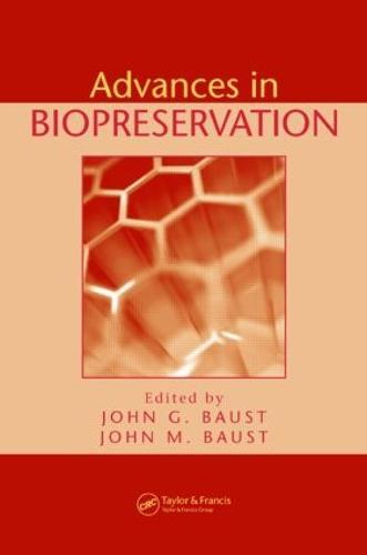 Advances in Biopreservation (Hardback)