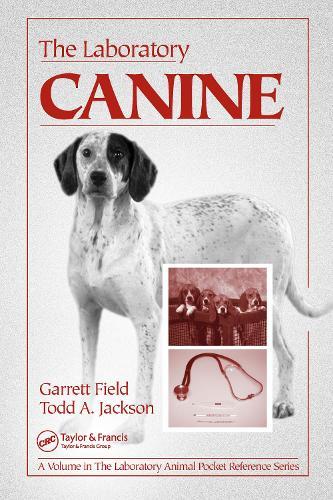 The Laboratory Canine - Laboratory Animal Pocket Reference (Paperback)