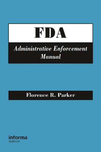 FDA Administrative Enforcement Manual (Hardback)