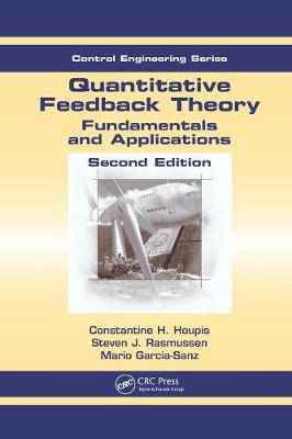 Quantitative Feedback Theory: Fundamentals and Applications, Second Edition - Automation and Control Engineering (Hardback)