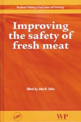 Improving the Safety of Fresh Meat (Hardback)
