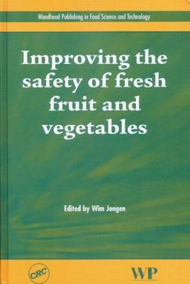 Improving the Safety of Fresh Fruit and Vegetables (Hardback)