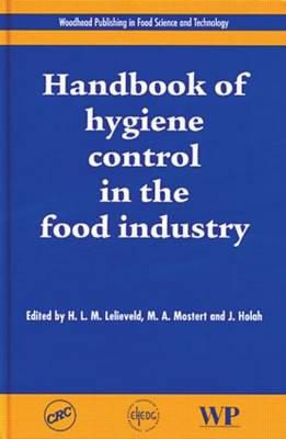 Handbook of hygiene control in the food industry (Hardback)