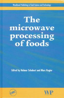 The Microwave Processing of Foods (Hardback)