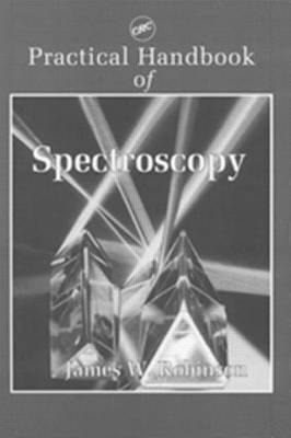 Practical Handbook of Spectroscopy (Hardback)