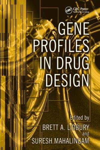Gene Profiles in Drug Design (Hardback)