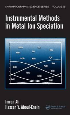 Instrumental Methods in Metal Ion Speciation - Chromatographic Science Series (Hardback)