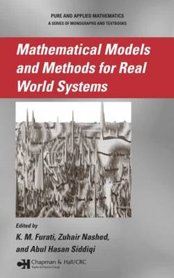 Mathematical Models and Methods for Real World Systems - Lecture Notes in Pure and Applied Mathematics (Hardback)