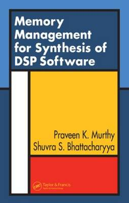 Memory Management for Synthesis of DSP Software (Hardback)