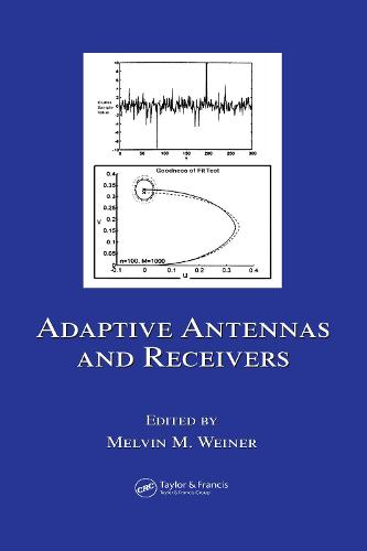Adaptive Antennas and Receivers - Electrical and Computer Engineering (Hardback)