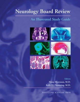 Neurology Board Review: An Illustrated Study Guide (Hardback)