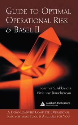 Guide to Optimal Operational Risk and BASEL II (Hardback)