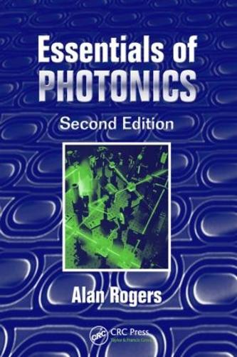 Essentials of Photonics, Second Edition (Paperback)