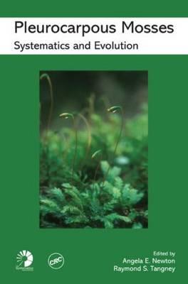 Pleurocarpous Mosses: Systematics and Evolution (Hardback)