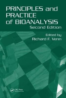 Principles and Practice of Bioanalysis, Second Edition (Hardback)