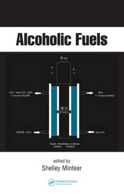 Alcoholic Fuels - Chemical Industries (Hardback)