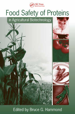 Food Safety of Proteins in Agricultural Biotechnology - Food Science and Technology (Hardback)