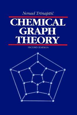 Chemical Graph Theory (Hardback)