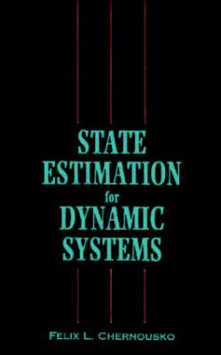 State Estimation for Dynamic Systems (Hardback)