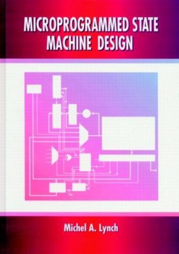 Microprogrammed State Machine Design (Hardback)