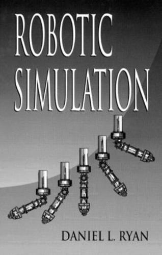 Robotic Simulation (Hardback)