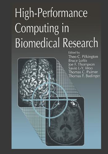 High-Performance Computing in Biomedical Research (Hardback)