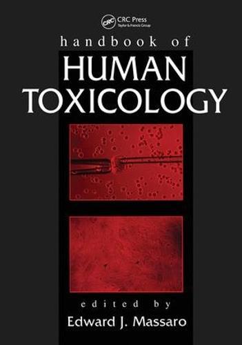 Handbook of Human Toxicology (Hardback)