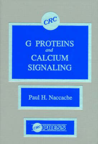 G Proteins and Calcium Signaling (Hardback)