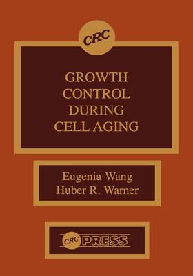 Growth Control During Cell Aging (Hardback)