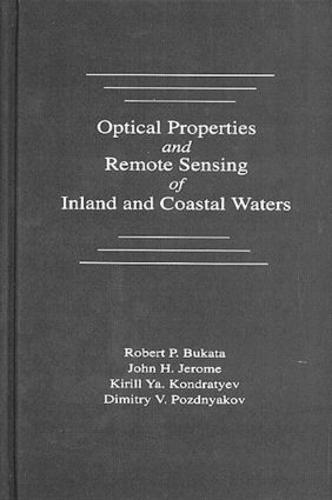 Optical Properties and Remote Sensing of Inland and Coastal Waters (Hardback)
