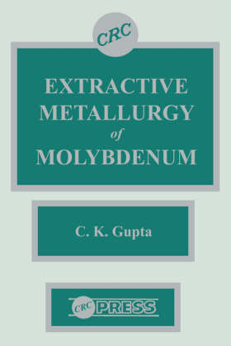 Extractive Metallurgy of Molybdenum (Hardback)