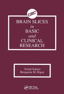 Brain Slices in Basic and Clinical Research (Hardback)