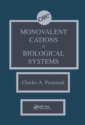 Monovalent Cations in Biological Systems (Hardback)
