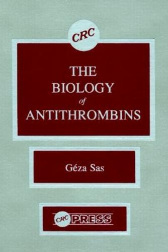Biology of Antithrombins (Hardback)