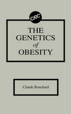 The Genetics of Obesity (Hardback)