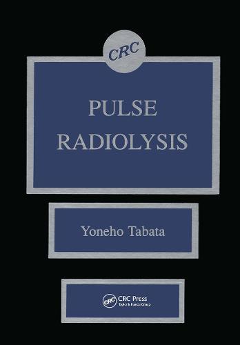 Pulse Radiolysis of Irradiated Systems (Hardback)