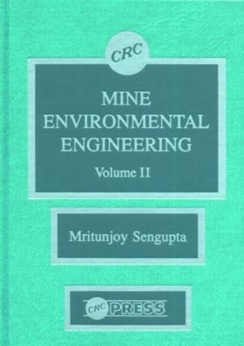 Mine Environmental Engineering, Volume II (Hardback)