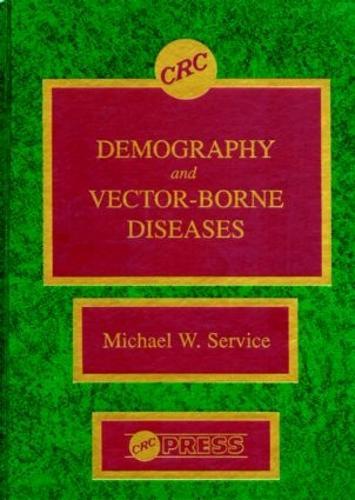 Demography and Vector-Borne Diseases (Hardback)